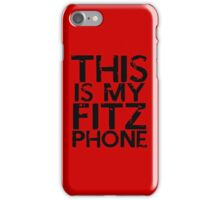 fitz phone iphone iPhone Case/Skin