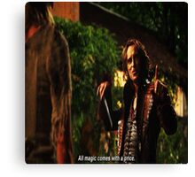 Rumplestiltskin All Magic Comes With A Price Canvas Print