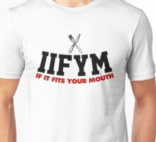 IIFYM - If It Fits Your Mouth Unisex T-Shirt