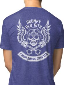 Grumpy Old Gits Complaining Chapter Tri-blend T-Shirt