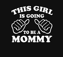 This Girl is going to be a Mommy Womens Fitted T-Shirt