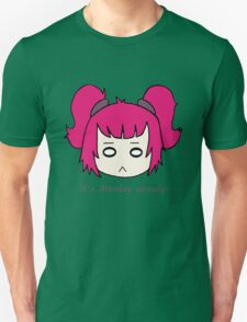 It's Monday already... by Lolita Tequila Unisex T-Shirt