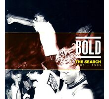 bold the search 1985-1989 Photographic Print