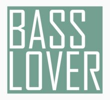BASS LOVER by DropBass