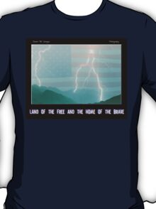Land of the Free and the Home of the Brave T-Shirt