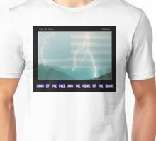 Land of the Free and the Home of the Brave Unisex T-Shirt