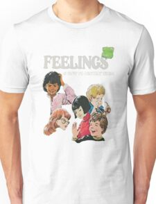 Feelings And How To Destroy Them Unisex T-Shirt