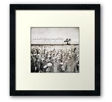 from humble beginnings come great things Framed Print