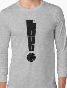 Loud! Typography Series Long Sleeve T-Shirt