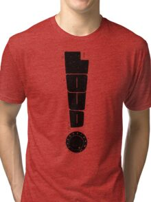 Loud! Typography Series Tri-blend T-Shirt