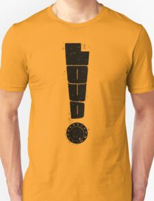Loud! Typography Series T-Shirt