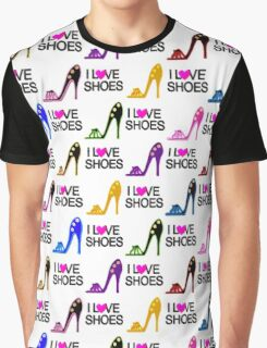 FASHION FORWARD I LOVE SHOES DESIGN Graphic T-Shirt