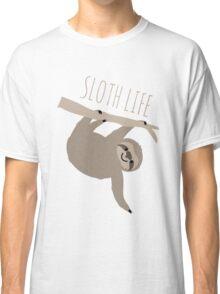 Sloth Life - Happy Lazy Sloth Classic T-Shirt