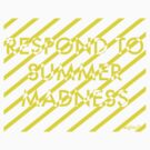 Respond To Summer Madness by Eighty7