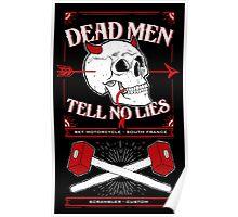 Dead men tell no lies Poster