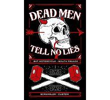 Dead men tell no lies Photographic Print