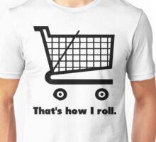 How I Roll: Wonky Wheels Unisex T-Shirt