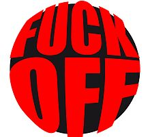 Fuck Off Logo by Style-O-Mat