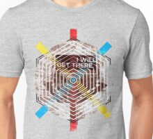We Will Get There  Unisex T-Shirt