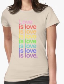 Love is love. Womens Fitted T-Shirt