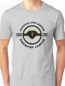 Houston Gym Leader Unisex T-Shirt