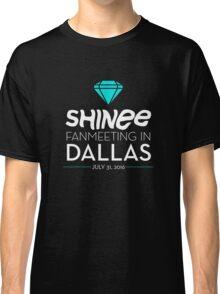 SHINee Fanmeeting in Dallas Classic T-Shirt