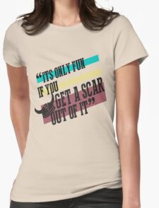 How To Train Your Dragon Quote Tee Womens Fitted T-Shirt