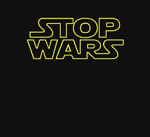 Stop Wars.  Unisex T-Shirt