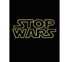 Stop Wars.  Photographic Print