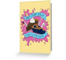Sugar, butter, flour (Waitress) Greeting Card