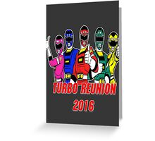 Turbo Reunion 2016 (Rangers) Greeting Card