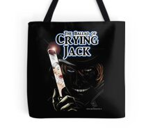 The Ballad of Crying Jack Tote Bag