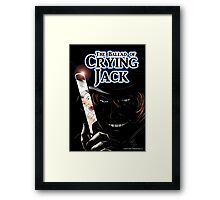 The Ballad of Crying Jack Framed Print