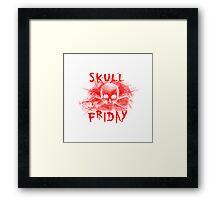 Skull Friday  Framed Print