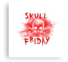 Skull Friday  Canvas Print