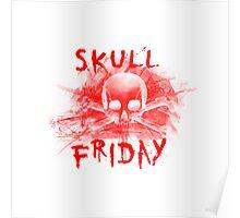 Skull Friday  Poster