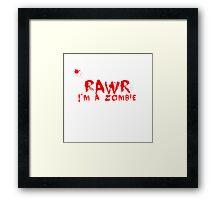 RAWR!  I'm a zombie Framed Print
