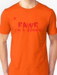 RAWR!  I'm a zombie T-Shirt