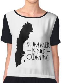 Summer is NOT coming - sweden(black text) Chiffon Top