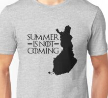 Summer is NOT coming - finland(black text) Unisex T-Shirt