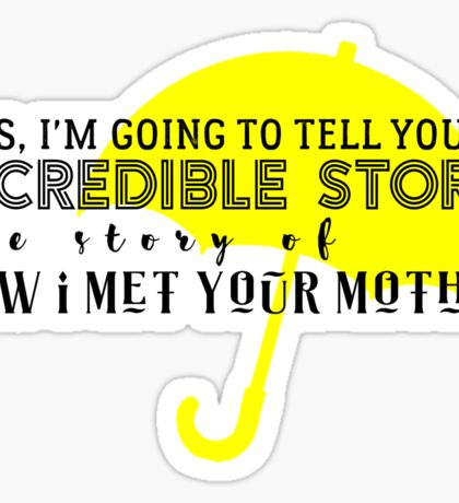 Incredible Story Sticker