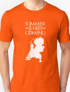 Summer is NOT coming - netherlands(white text) Unisex T-Shirt