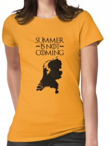 Summer is NOT coming - netherlands(black text) Womens Fitted T-Shirt