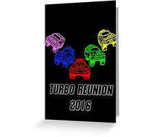 Turbo Reunion 2016 (Zords) Greeting Card