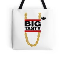 """Big Tasty"" Tee - Girl, you know it's true! Tote Bag"