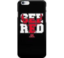 See Red Tee. iPhone Case/Skin