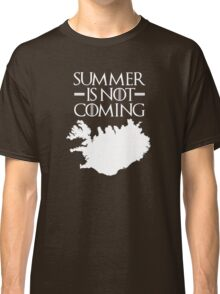 Summer is NOT coming - iceland(white text) Classic T-Shirt