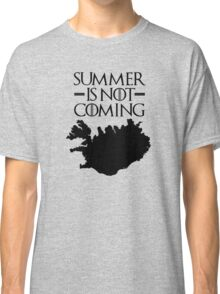 Summer is NOT coming - iceland(black text) Classic T-Shirt