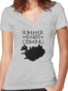 Summer is NOT coming - iceland(black text) Women's Fitted V-Neck T-Shirt