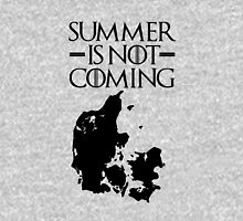 Summer is NOT coming - denmark(black text) Unisex T-Shirt